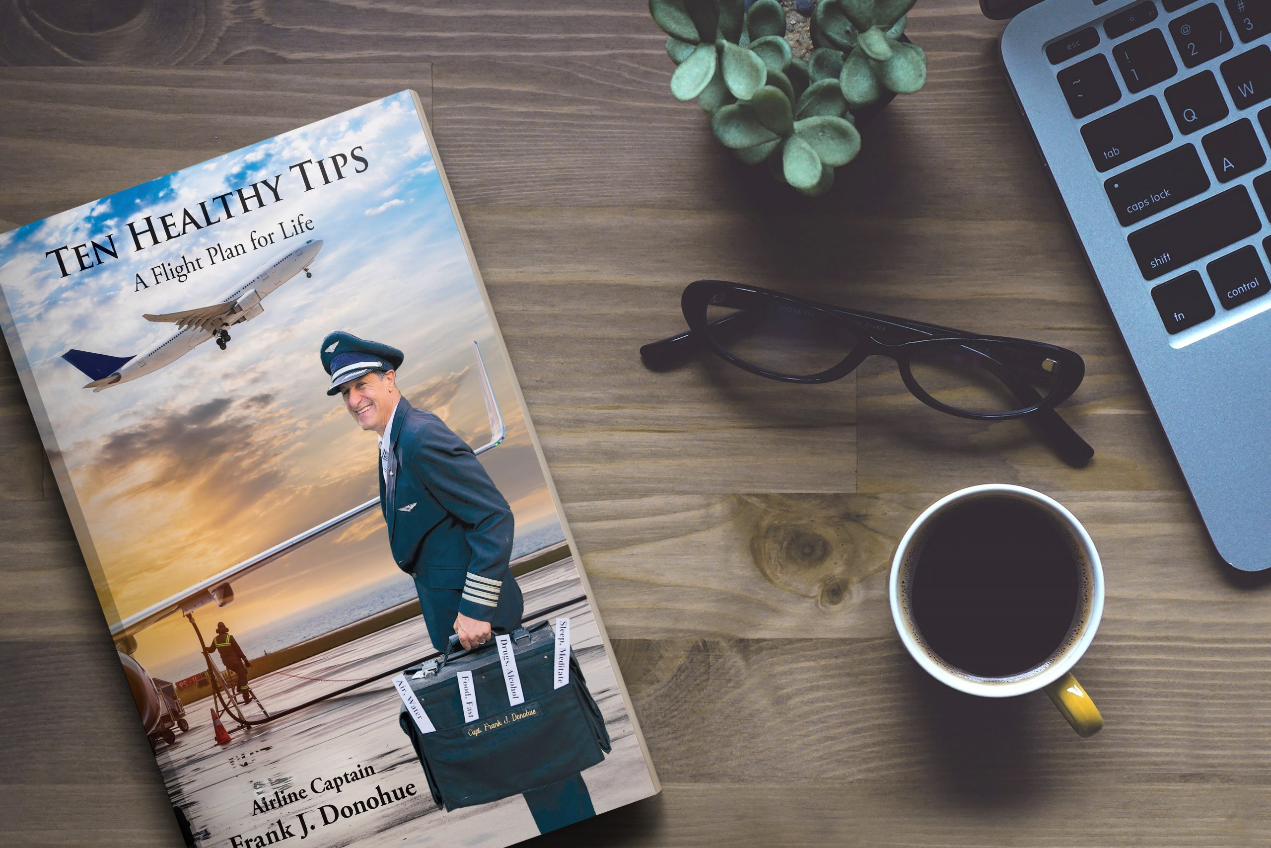 "Airline Pilot Healthy Living Tips, BOOK,"" Ten Healthy Tips"""