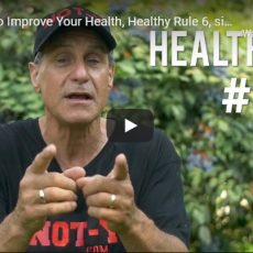 Fasting to Improve Your Health, Healthy Rule 6, single best Remedy: NOT-Y