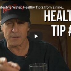 Healthy Lifestyle Water, Healthy Tip 2 from airline pilot: NOT-Y