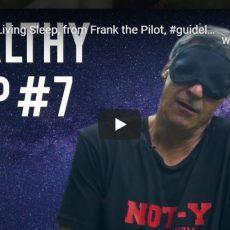 Healthy Living Sleep, from Frank the Pilot, #guidelinesforsleep, pilots need sleep