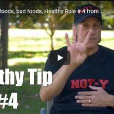 Healthy foods, bad foods, Healthy Rule # 4 from airline pilot: NOT-Y