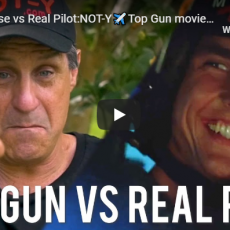 Tom Cruise vs Real Pilot: NOT-Y Top Gun movie effects real pilot